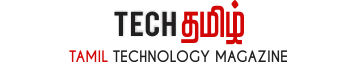 Tech Tamil Computer & Technology News in Tamil